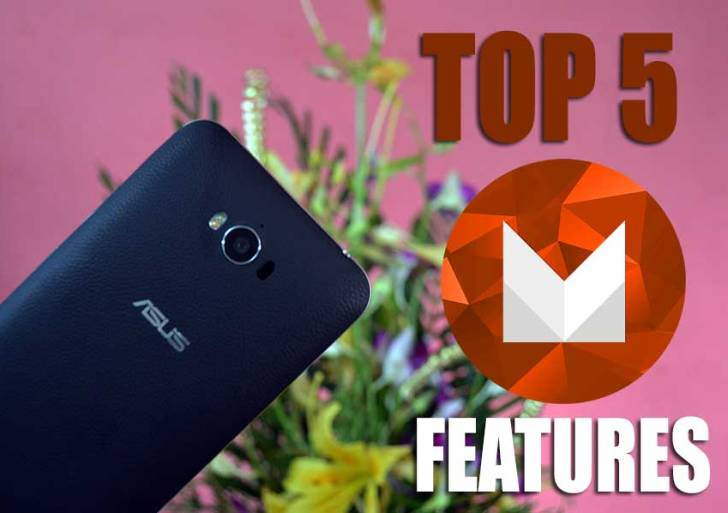 Top 5 features of Asus Zenfone devices on Marshmallow 6.0