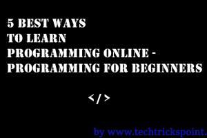 5 Best Ways to Learn Programming Online