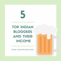 Top Indian Bloggers and Their Monthly Income
