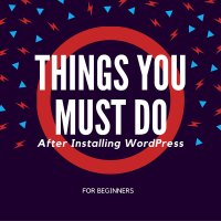 top-10-things-you-must-do-after-installing-wordpress-on-web-hosting