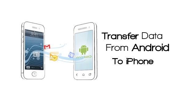 how to transfer android data to iphone