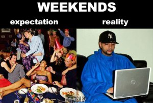 weekend memes, reality, memes, funny
