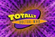 Totally Doctor Who, Doctor Who Spin-Offs
