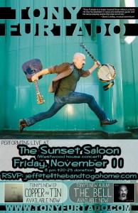 Tony Furtado at Sunset Saloon, Fri. Nov. 11!