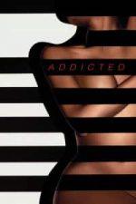 Nonton Film Addicted (2014) Subtitle Indonesia Streaming Movie Download