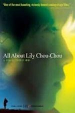 Nonton Film All About Lily Chou-Chou (2001) Subtitle Indonesia Streaming Movie Download