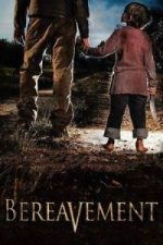 Nonton Film Bereavement (2010) Subtitle Indonesia Streaming Movie Download