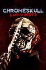 Nonton Film Chromeskull: Laid to Rest 2 (2011) Subtitle Indonesia Streaming Movie Download