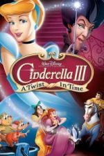 Nonton Film Cinderella 3: A Twist in Time (2007) Subtitle Indonesia Streaming Movie Download