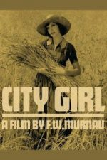 Nonton Film City Girl (1930) Subtitle Indonesia Streaming Movie Download