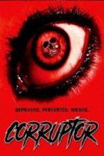 Nonton Film Corruptor (2017) Subtitle Indonesia Streaming Movie Download