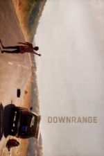 Nonton Film Downrange (2017) Subtitle Indonesia Streaming Movie Download