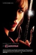 Nonton Film Elektra (2005) Subtitle Indonesia Streaming Movie Download