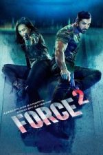 Nonton Film Force 2 (2016) Subtitle Indonesia Streaming Movie Download
