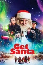 Nonton Film Get Santa (2014) Subtitle Indonesia Streaming Movie Download
