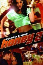 Nonton Film Honey 2 (2011) Subtitle Indonesia Streaming Movie Download