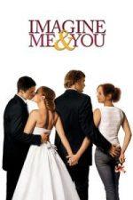 Nonton Film Imagine Me & You (2005) Subtitle Indonesia Streaming Movie Download