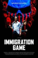 Nonton Film Immigration Game (2017) Subtitle Indonesia Streaming Movie Download