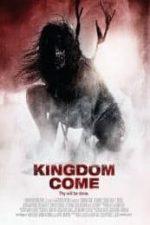 Nonton Film Kingdom Come (2014) Subtitle Indonesia Streaming Movie Download