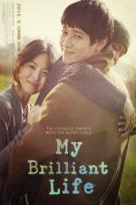 Nonton Film My Brilliant Life (2014) Subtitle Indonesia Streaming Movie Download