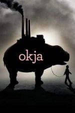 Nonton Film Okja (2017) Subtitle Indonesia Streaming Movie Download
