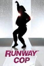 Nonton Film Runway Cop (2012) Subtitle Indonesia Streaming Movie Download