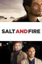 Nonton Film Salt and Fire (2016) Subtitle Indonesia Streaming Movie Download