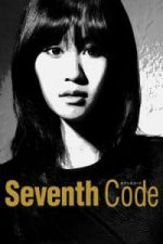 Nonton Film Seventh Code (2013) Subtitle Indonesia Streaming Movie Download