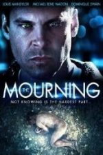 Nonton Film The Mourning (2015) Subtitle Indonesia Streaming Movie Download