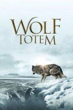 Nonton Film Wolf Totem (2015) Subtitle Indonesia Streaming Movie Download