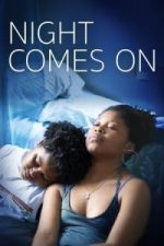 Nonton Film Night Comes On(2018) Subtitle Indonesia Streaming Movie Download