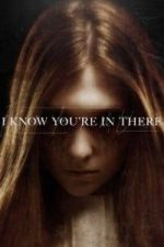 Nonton Film I Know You're in There (2016) Subtitle Indonesia Streaming Movie Download