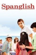 Nonton Film Spanglish (2004) Subtitle Indonesia Streaming Movie Download