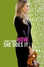 Nonton Film I Don't Know How She Does It (2011) Subtitle Indonesia Streaming Movie Download