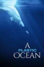 Nonton Film A Plastic Ocean (2016) Subtitle Indonesia Streaming Movie Download