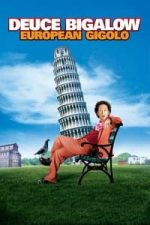 Nonton Film Deuce Bigalow: European Gigolo (2005) Subtitle Indonesia Streaming Movie Download