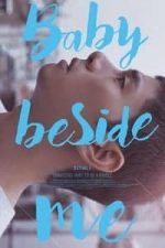 Nonton Film Baby Beside Me (2017) Subtitle Indonesia Streaming Movie Download