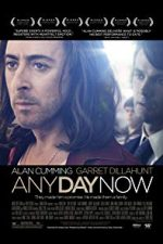 Nonton Film Any Day Now (2012) Subtitle Indonesia Streaming Movie Download
