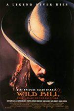 Nonton Film Wild Bill (1995) Subtitle Indonesia Streaming Movie Download