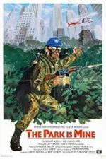 Nonton Film The Park is Mine (1985) Subtitle Indonesia Streaming Movie Download