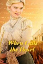 Nonton Film When Calls the Heart (2013) Subtitle Indonesia Streaming Movie Download