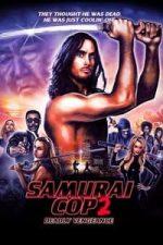 Nonton Film Samurai Cop 2: Deadly Vengeance (2015) Subtitle Indonesia Streaming Movie Download