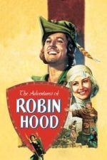 Nonton Film The Adventures of Robin Hood (1938) Subtitle Indonesia Streaming Movie Download
