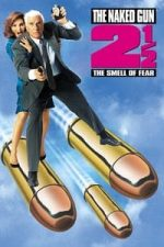 Nonton Film The Naked Gun 2½: The Smell of Fear (1991) Subtitle Indonesia Streaming Movie Download