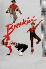Nonton Film Breakin' (1984) Subtitle Indonesia Streaming Movie Download