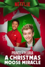 Nonton Film Prince of Peoria A Christmas Moose Miracle (2018) Subtitle Indonesia Streaming Movie Download