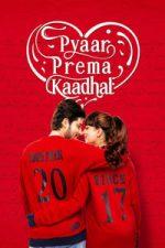 Nonton Film Pyaar Prema Kaadhal (2018) Subtitle Indonesia Streaming Movie Download