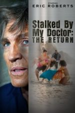 Nonton Film Stalked by My Doctor: The Return (2016) Subtitle Indonesia Streaming Movie Download