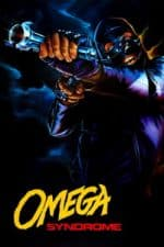 Nonton Film Omega Syndrome (1986) Subtitle Indonesia Streaming Movie Download