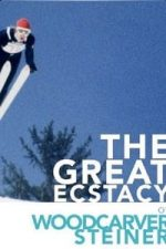 Nonton Film The Great Ecstasy of Woodcarver Steiner (1974) Subtitle Indonesia Streaming Movie Download